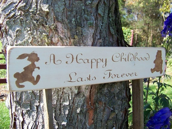 Handmade Wood Sign A Happy Childhood Lasts Forever Winnie the Pooh