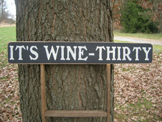 Distressed Wood Sign It's Wine - Thirty
