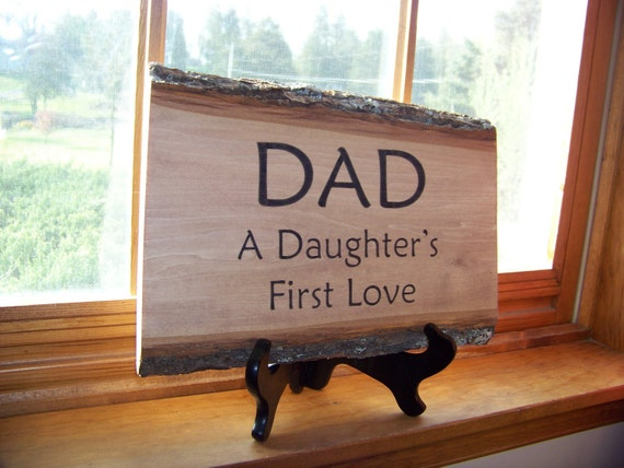 DAD A Daughter's First Love Rustic Wood Plaque Wood Sign