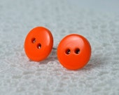 Button Earrings - Bright Orange on Surgical Steel Posts. Hypoallergenic.