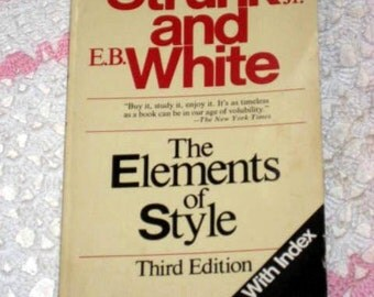 "Vintage book by W.Strunk jr. and E.B. White ""The elements of style"" cr1979"
