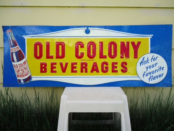 Vintage Large Old Colony Beverages Metal Sign RESERVED For MICHAEL PERRY