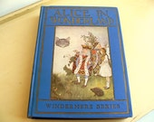 Alice in Wonderland 1916 Rare First Edition - Rand McNally Windermere Series