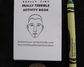 Really Tiny, Really Terrible Activity Book