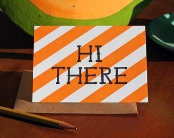 Hi There / Letterpress Printed Card