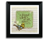 """Proverbs 17:17 Art Print 8x8 ... """"A friend loves at all times"""""""