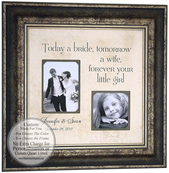 Wedding Gift For Bride From Mom : Wedding Gifts Parents Bride Groom TODAY A BRIDE Sign Frame Father of ...