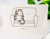 Cat greeting card I miss you SAD FACE the cat 'MISSING' (I Miss You)