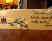Three Owls Quote Sign