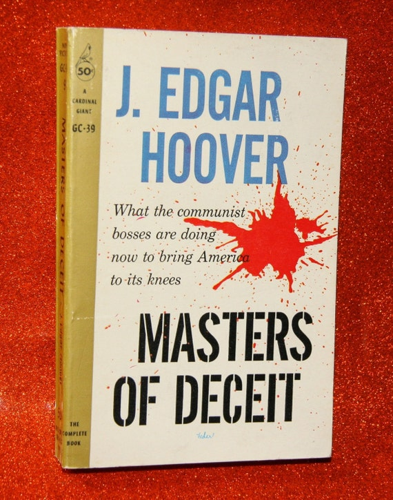 1950s Two Cold War Era Anti Communist Pulp Books Masters of Deceit by J. Edgar Hoover 1958 1959 and What We Must Know about Communism 1960 1964 by Overstreet  USSR Russia China FBI