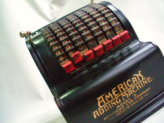 American Can Adding Machine in great shape