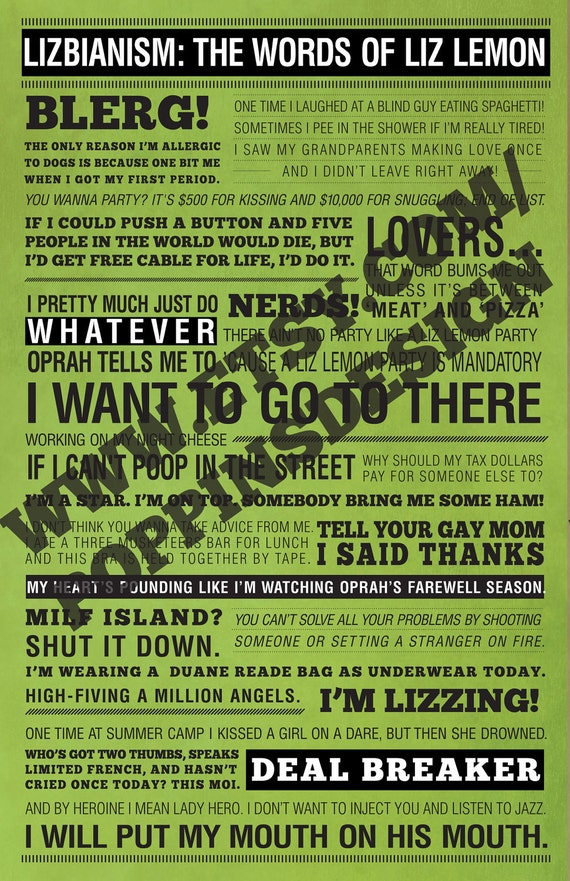 11x17 30 Rock LIZ LEMON Quotes Poster: Lizbianism