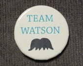 Funny Team Watson 1 1/4 inch Button