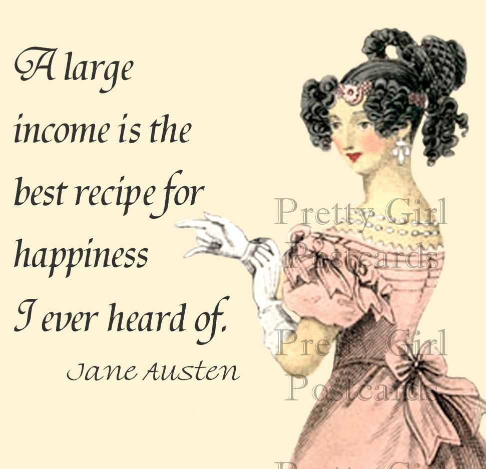 Mansfield Park Quotes: Jane Austen Quotes A Large Income Is The By