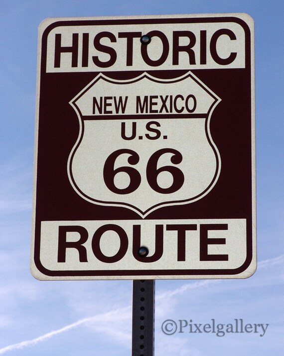 Route 66 Sign - New Mexico 8x10 Fine Art Giclee Print
