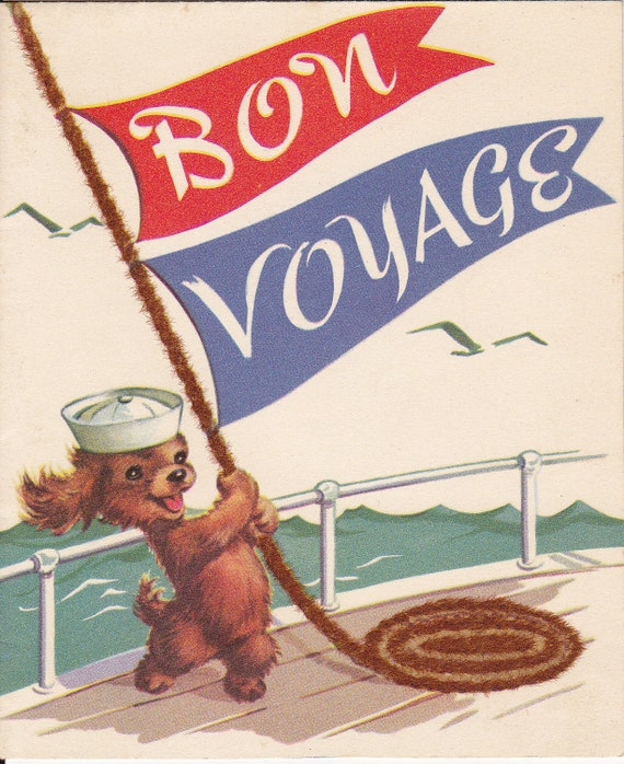 Bon Voyage Nothing Like a Pleasant Cruise 1940s Vintage Rust