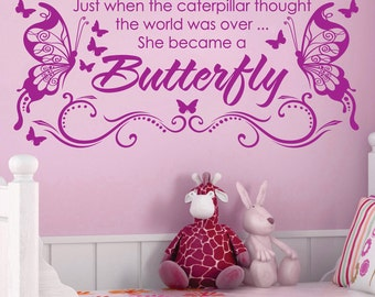 She became a BUTTERFLY Vinyl Wall Decals Saying Quote Art Stickers Nursery Kids Girls