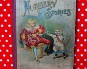 Vintage Children's Book-Nursery Stories, 1899- Rare