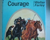 Vintage Book The Black Stallion's Courage Walter Farley