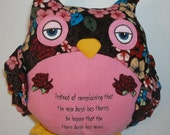 Pink Owl Pillow Quote Quotable Fleece Softie Plush One of a Kind Made to Order