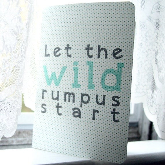 Where the Wild Things Are Journal - Let the Wild Rumpus Start