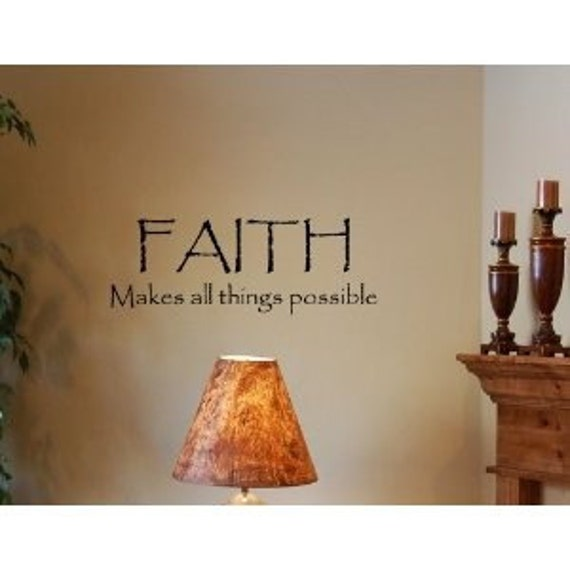Faith makes all things possible wall art quotes decals love family vinyl letters stickers life dance