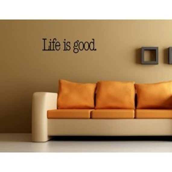 Life is good wall art vinyl decals sticker letters love live