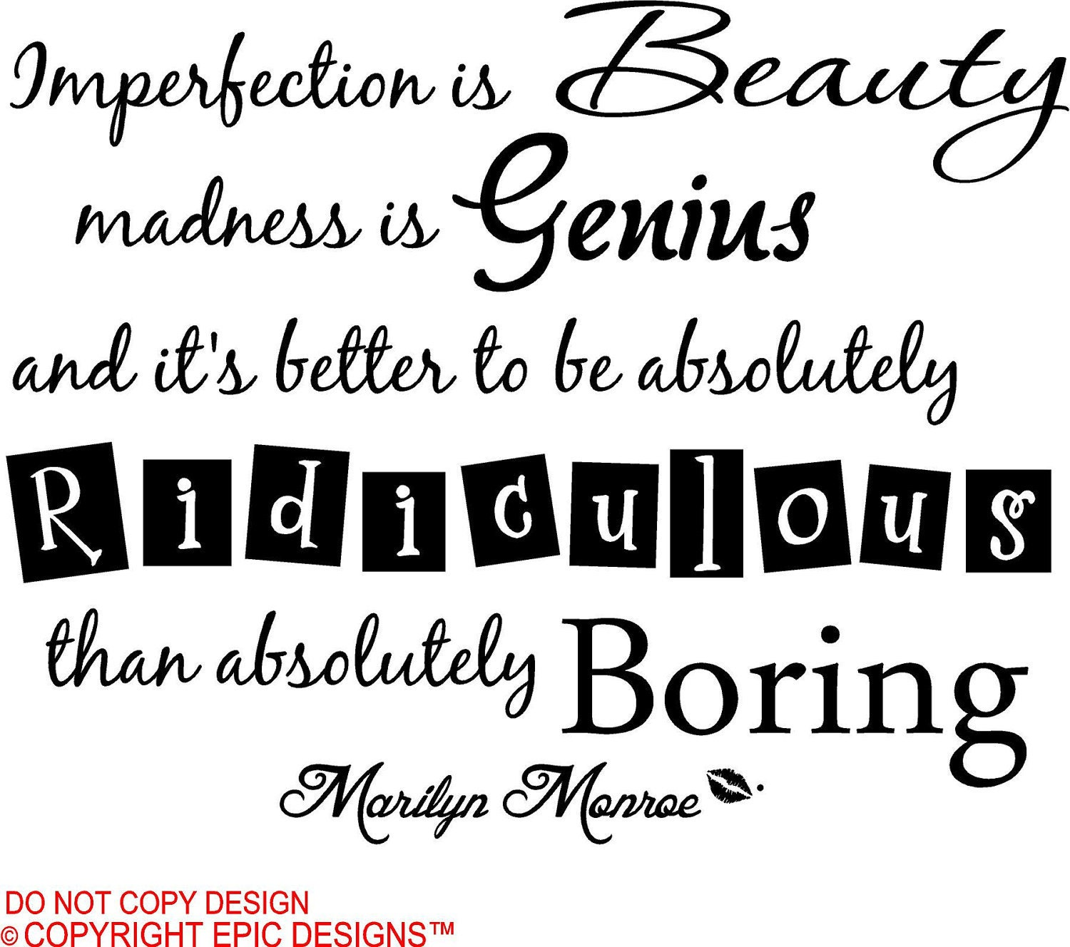 Marilyn Monroe Imperfection Is Beauty Madness Is Genius And