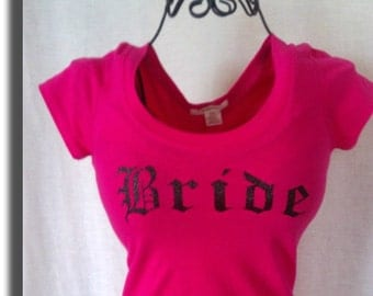 Custom and Personalized Bride or Bachelorette TShirt