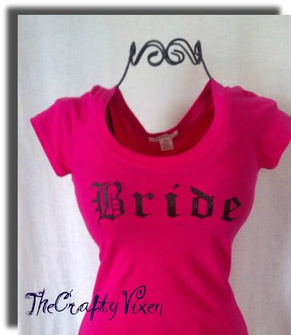Custom and Personalized Bride or Bachelorette TShirt