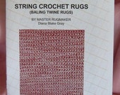String Crochet Rag Rugs, Woven Look with a Crochet Hook, Instructions