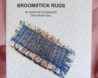 PDF FILE: Broomstick Rag Rugs, Instruction Pamphlet, Rugmakers Bulletin No. 3