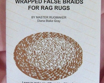 PDF file: False Braids for Braided Rag Rugs, Instructions, Rugmakers Bulletin No. 8