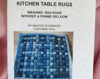 PDF File: Kitchen Table Rugs, Weave Without a Loom, Rag Rug Instructions, Rugmakers Bulletin No. 13