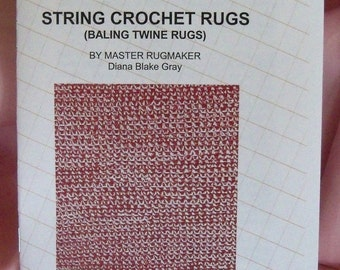 PDF Fle: String Crochet Rag Rugs, Woven Look with a Crochet Hook, Instructions, Rugmakers Bulletin No. 13