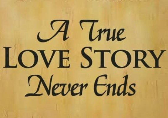 Items similar to A True Love Story Never Ends Wall Decal on Etsy