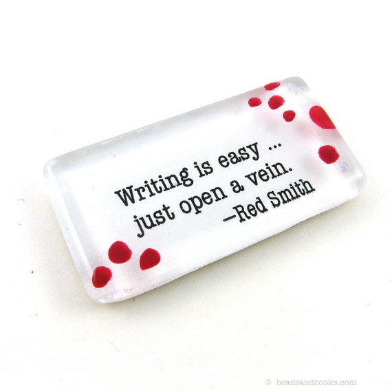 Writing is Easy Magnet (Humor Magnet, Glass, Inspirational)