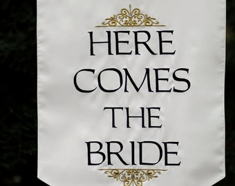 Here Comes the Bride Sign - Two sided
