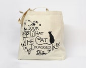Look what the cat dragged in - Chatty Nora tote bag
