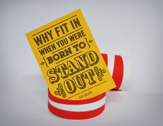 Born To Stand Out - Dr Seuss Quote - Pen drawn art card