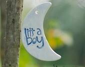 It's a Boy Moon ceramic handmade ornaments