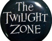 """The Twilight Zone cute 1"""" round button from Nasty Buttons"""