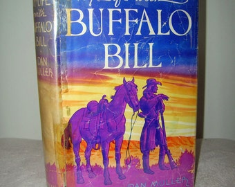 Vintage Book, Vintage Items, Used Book, Rare Book,  My Life with Buffalo Bill by Dan Muller