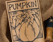 Hand-DRAWN Garden Marker for Pumpkin