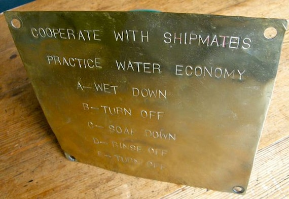 WORLD WAR II Navy Brass Sign: Cooperate with Shipmates Practice Water Economy