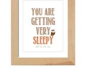 You are getting very sleepy, printable, art poster, nursery, baby, boy, girl, woodland, new parents, gift, owl, digital file