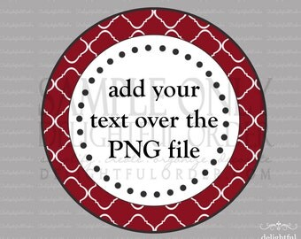 Red Trellis Circle Labels/Tag - PDF Blank File & Add your text PNG File - Instant Digital Download