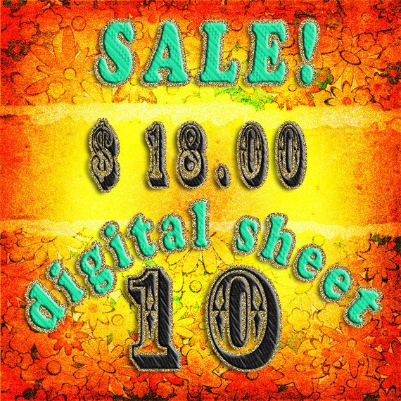 10 Digital Collage Sheets for the price - 18.00 dollars