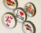 Mother's Day Bottlecap Magnets Set of 5 I Love My Mom