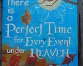 """There is a perfect time for every event under heaven.  Original collage 24""""x30"""""""